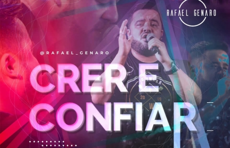 """Crer e Confiar"" é o novo single do Pr. Rafael Genaro"
